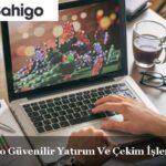 bahigo yatırım ve çekim işlemleri